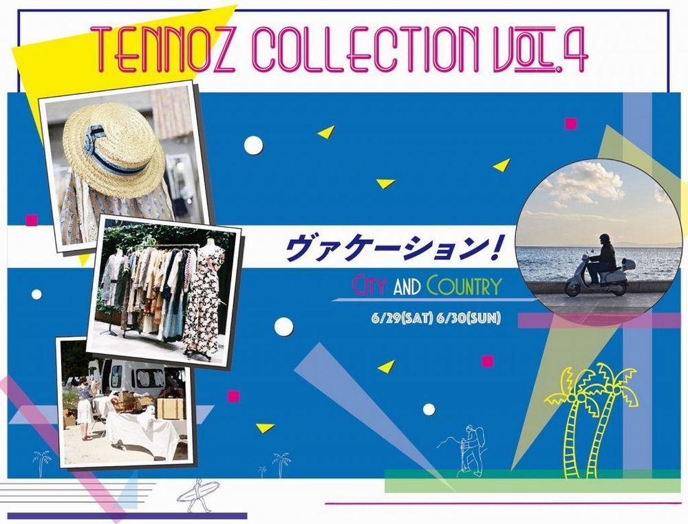 6月29日(土)、30日(日) TENNOZ COLLECTION 出店のお知らせ